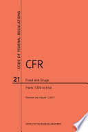 2017 Cfr Annual Print Title 21 Food And Drugs Part 1300 To End