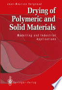 Drying of Polymeric and Solid Materials