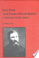 Daniel Warner And The Paradox Of Religious Democracy In Nineteenth Century America