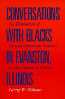 Conversations with Blacks in Evanston  Illinois
