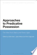 Approaches to Predicative Possession