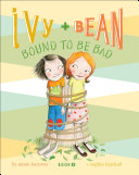 Pdf Ivy and Bean Bound to Be Bad