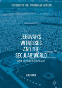 Jehovah's Witnesses and the Secular World ebook