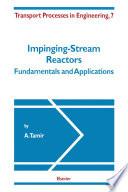 Impinging Stream Reactors