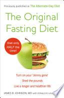 The Original Fasting Diet