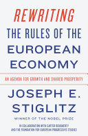 Rewriting the Rules of the European Economy: An Agenda for Growth and Shared Prosperity Pdf/ePub eBook
