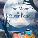 Pdf The Moon is a Silver Pond Telecharger