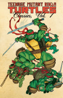 Teenage Mutant Ninja Turtles Classics, Vol. 1 [Pdf/ePub] eBook