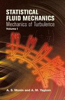 Statistical Fluid Mechanics