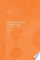 The Geopolitics Of East Asia