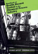 Handbook Of Health Hazard Control In The Chemical Process Industry Book PDF