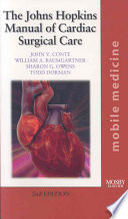 The Johns Hopkins Manual of Cardiac Surgical Care