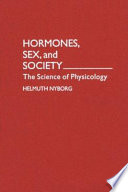 Hormones  Sex  and Society Book
