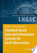 Standard Based Data and Information Systems for Earth Observation