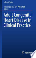 Adult Congenital Heart Disease in Clinical Practice Book