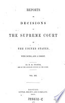 Reports of Decisions in the Supreme Court of the United States  With Notes  and a Digest  By B  R  Curtis Book PDF