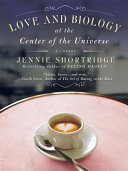 Love and Biology at the Center of the Universe Pdf/ePub eBook