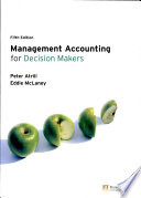 Management Accounting for Decision Makers Book