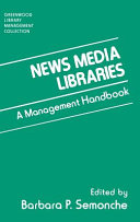 News Media Libraries Book PDF