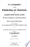 Dr. F. H. Ungewitter's neueste Erdbeschreibung und Staatenkunde, oder geographisch-statistisch-historisches Handbuch0