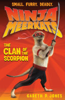 Ninja Meerkats (#1): The Clan of the Scorpion [Pdf/ePub] eBook