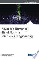 Advanced Numerical Simulations in Mechanical Engineering