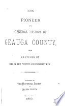 Pioneer and General History of Geauga County
