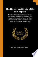 The History and Origin of the Law Reports