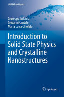 Introduction to Solid State Physics and Crystalline Nanostructures