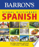 Barron s Visual Dictionary  Spanish  For Home  Business  and Travel
