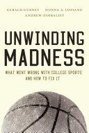 Unwinding Madness