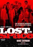 Irwin Allen s Lost in Space Volume 3