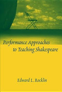 Performance Approaches to Teaching Shakespeare