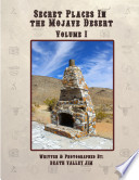 Secret Places in the Mojave Desert Vol. 1