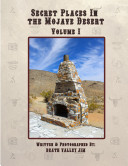 Secret Places in the Mojave Desert Vol  1