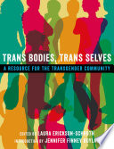 Trans Bodies  Trans Selves Book