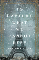To Capture What We Cannot Keep Pdf/ePub eBook