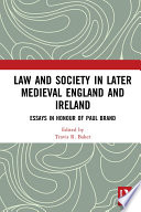 Law and Society in Later Medieval England and Ireland