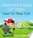 Adventure Book For Boys