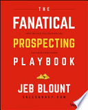 Fanatical Prospecting Field Guide