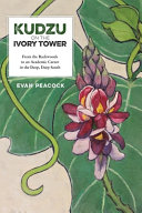 Kudzu on the Ivory Tower Book PDF