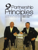 9 Partnership Principles: A Story of Life Lessons and Working Together Book