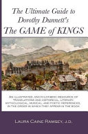 The Ultimate Guide to Dorothy Dunnett s the Game of Kings