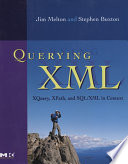 Querying XML  : XQuery, XPath, and SQL/XML in context