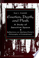 Emotion  Depth  and Flesh  A Study of Sensitive Space