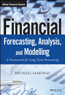 Financial Forecasting, Analysis and Modelling