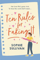 Ten Rules for Faking It Book PDF