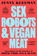 Sex Robots & Vegan Meat [Pdf/ePub] eBook
