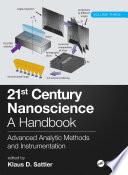21st Century Nanoscience   A Handbook