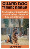 Guard Dog Training Mannual